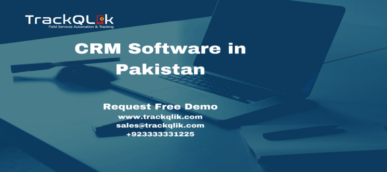 How To Strategically Track Leads and Create Effective Engagements Using CRM Software in Pakistan