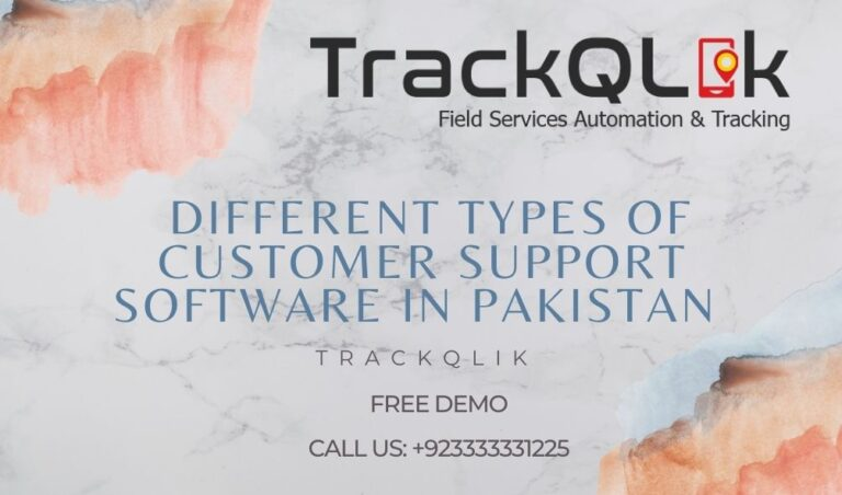 Different Types of Customer Support Software in Pakistan