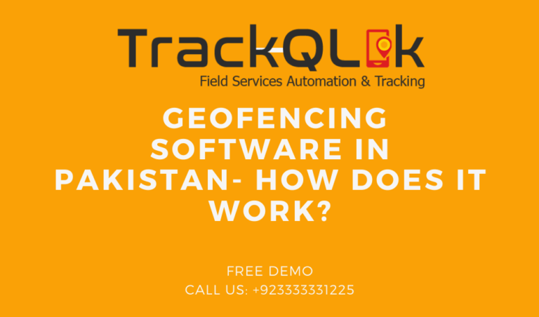 Geofencing software in Pakistan- How does it work?