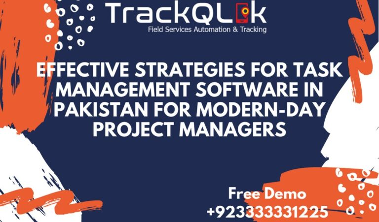 Effective Strategies for Task Management Software in Pakistan for Modern-day Project Managers