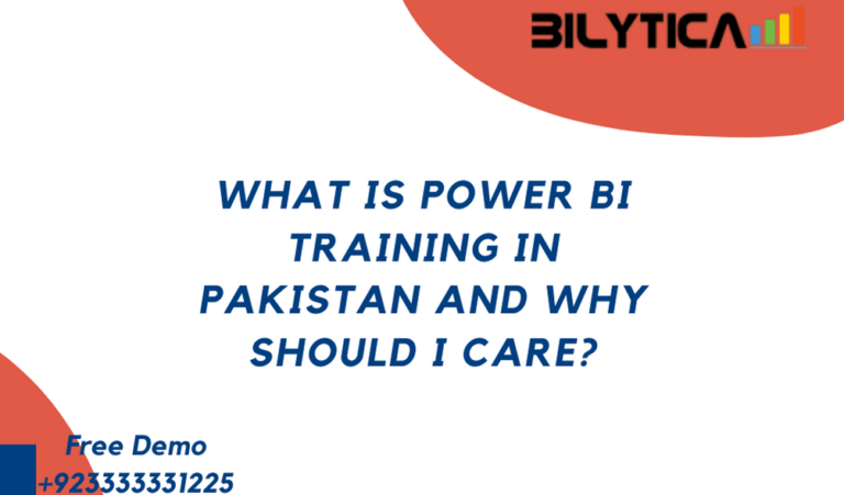 What is Power BI Training in Pakistan and Why Should I Care?